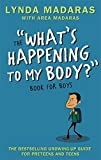 What's Happening to My Body? Book for Boys: Revised Edition