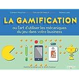 La gamification ou l'art d'utiliser les mécanique du jeu dans votre business