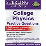 Sterling Test Prep College Physics Practice Questions: High Yield College Physics Questions with Detailed Explanations