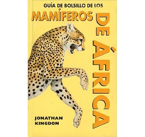 GUIA DE BOLSILLO DE MAMIFEROS AFRICA GUIAS DEL NATURALISTA ...