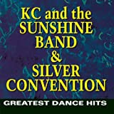 K.C. & the Sunshine Band & Silver Convention - Greatest Dance Hits
