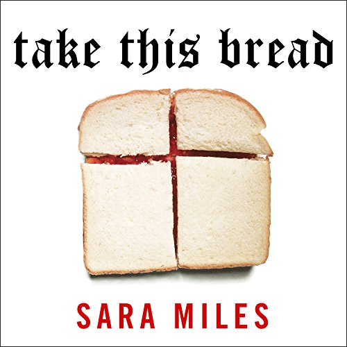 Take This Bread: A Radical Conversion by Tantor Audio