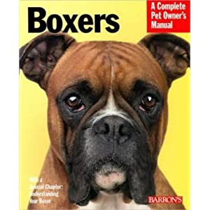 Boxers (Complete Pet Owner's Manuals) 11