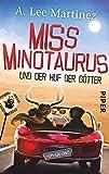 Miss Minotaurus: und der Huf der Götter