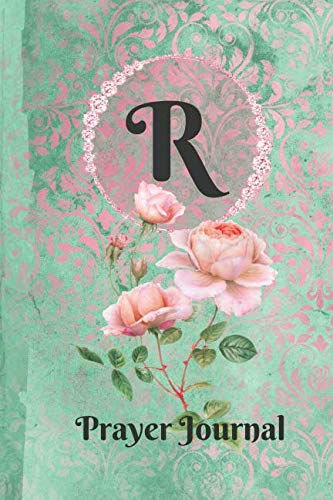 Letter R Personalized Monogram Praise and Worship Prayer Journal: Religious Devotional Sermon Journal in Green and Pink Damask Lace with Roses on Glossy ()