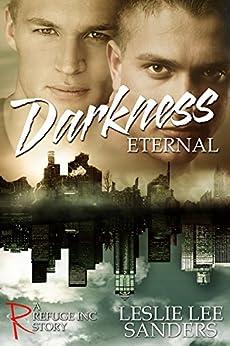 Darkness Eternal (Refuge Inc.) by [Sanders, Leslie Lee]
