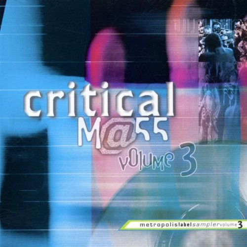 Critical Mass 3 - Collection Metropol