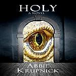 Holy | Abbie Krupnick
