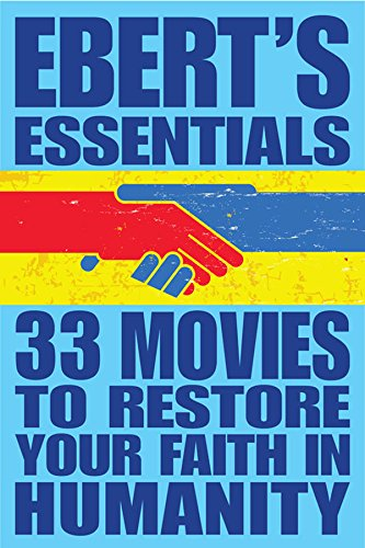 33 Movies to Restore Your Faith in Humanity: Ebert