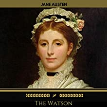 The Watson (Golden Deer Classics) Audiobook by Jane Austen Narrated by Sinead Gallen