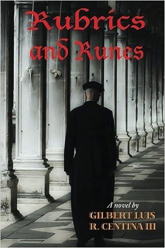 Rubrics and Runes: Gilbert Lui...