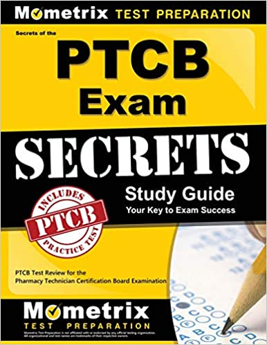 Secrets Of The PTCB Exam Study Guide PTCB Test Review For