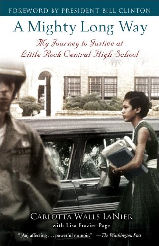 A Mighty Long Way: My Journey to Justice at Little Rock Central High School cover