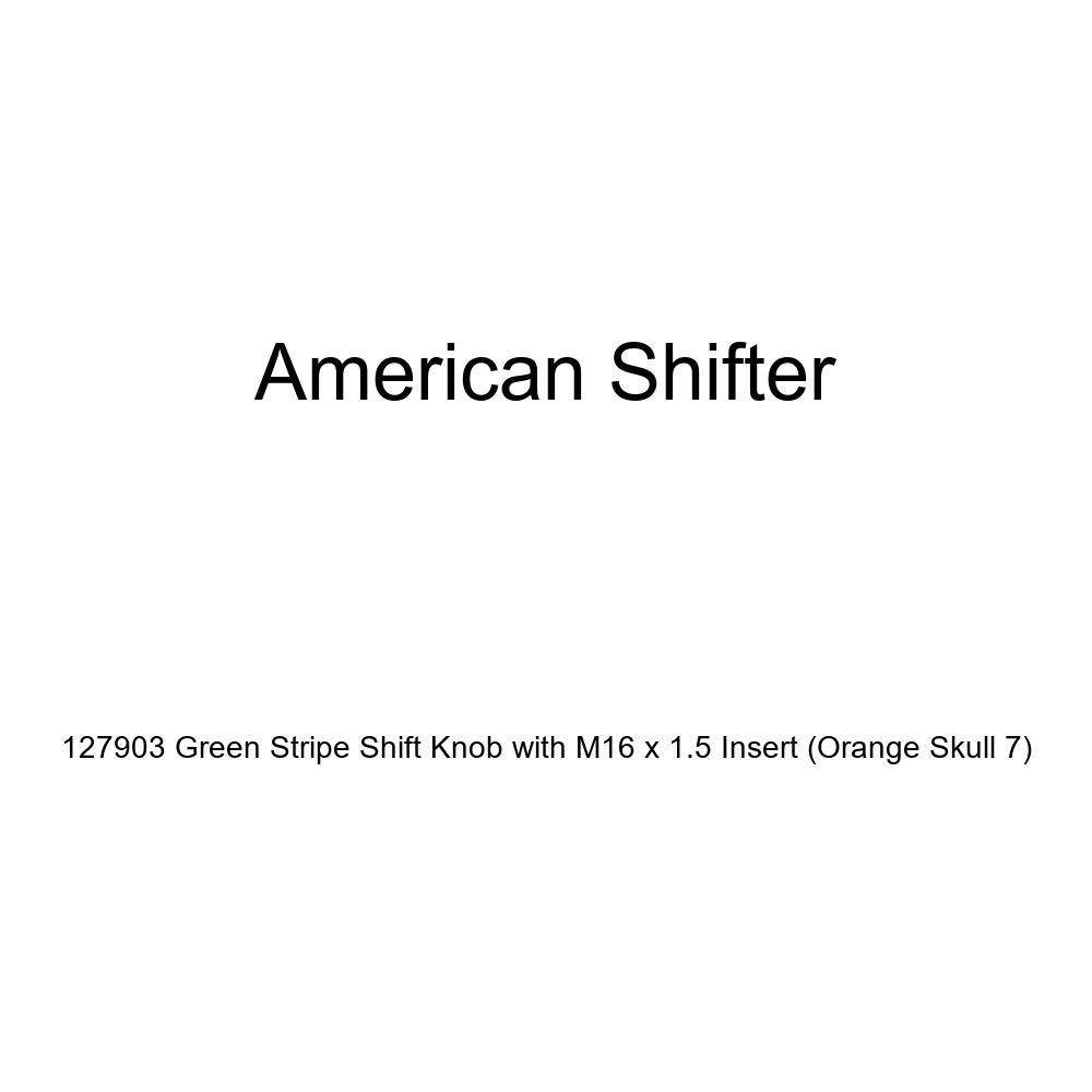 Orange Skull 7 American Shifter 127903 Green Stripe Shift Knob with M16 x 1.5 Insert