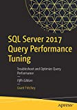 img - for SQL Server 2017 Query Performance Tuning: Troubleshoot and Optimize Query Performance book / textbook / text book