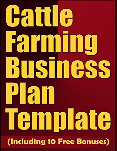 Cattle Farming Business Plan Template (Including 10 Free Bonuses)