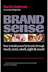 Brandsense : How to Build Powerful Brands Through Touch, Taste, Smell, Sight and Sound Hardcover
