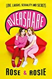 capa de Overshare: Love, Laughs, Sexuality and Secrets
