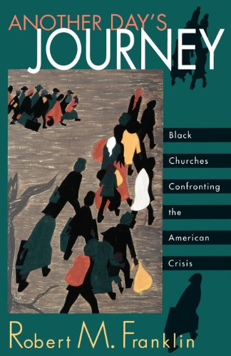 Cover of Another Day's Journey: Black Churches Confronting The American Crisis