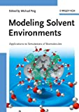 Modeling Solvent Environments, , 3527324216