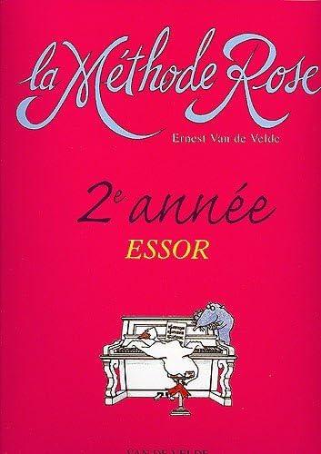 Ernest Van de Velde: Método rosa 2º año: El Essor. Partituras para Piano