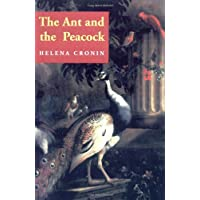 The Ant and the Peacock: Altruism and Sexual Selection from Darwin to Today
