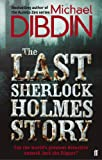 The Last Sherlock Holmes Story by Michael Dibdin front cover