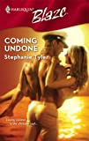 Coming Undone, Stephanie Tyler, 0373793197