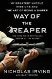 #9: Way of the Reaper: My Greatest Untold Missions and the Art of Being a Sniper