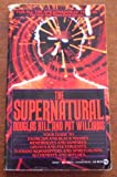 Supernatural, Douglas Hill and Pat Williams, 0451158105