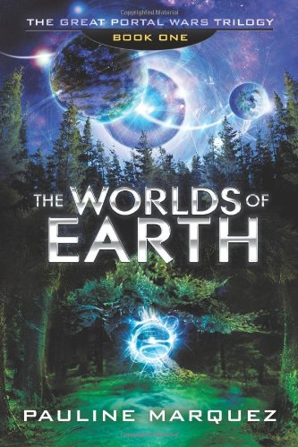 Download The Worlds of Earth: The Great Portal Wars Trilogy Book One pdf