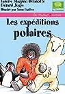 Les expéditions polaires par Masson-Delmotte
