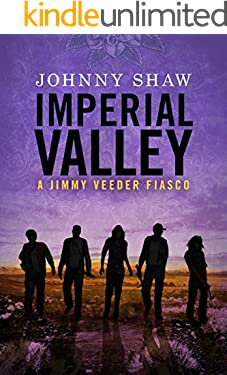 Imperial Valley (Jimmy Veeder Fiasco Book 3)