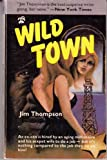 Wild Town, Jim Thompson, 0916870952