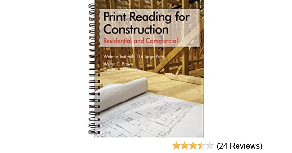 Print reading for construction residential and commercial set print reading for construction residential and commercial set walter c brown daniel p dorfmueller 9781590703472 amazon books malvernweather Gallery