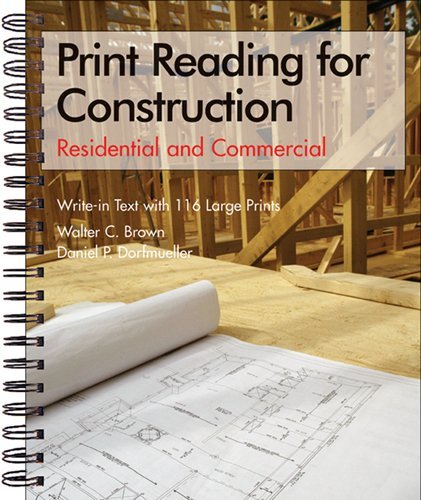 Print Reading for Construction: Residential and Commercial Set by Brand: Goodheart-Willcox Co