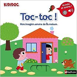 Amazon Fr Toc Toc Mon Imagier Sonore De La Maison