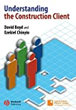 Understanding the Construction Client