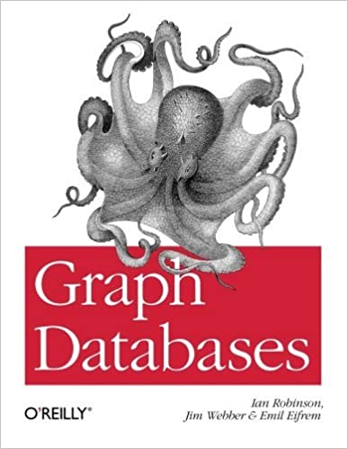 Book Graph Databases by Ian Robinson (20-Jun-2013)