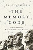 img - for The Memory Code: The Secrets of Stonehenge, Easter Island and Other Ancient Monuments book / textbook / text book