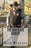 The Chocolate Sheriff