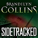Sidetracked Audiobook by Brandilyn Collins Narrated by Angel Clark