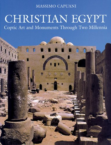 (Christian Egypt: Coptic Art and Monuments Through Two)