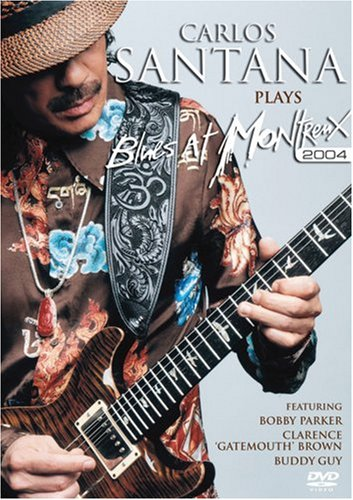 DVD : Carlos Santana - Plays Blues at Montreux 2004