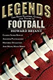 Legends: The Best Players, Games, and Teams in Football (Legends: Best Players, Games, & Teams)
