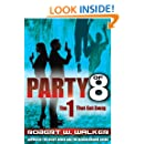 THRILLER PARTY of 8: The 1 that got Away