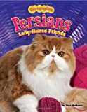 Persians, Joyce L. Markovics, 1617721417