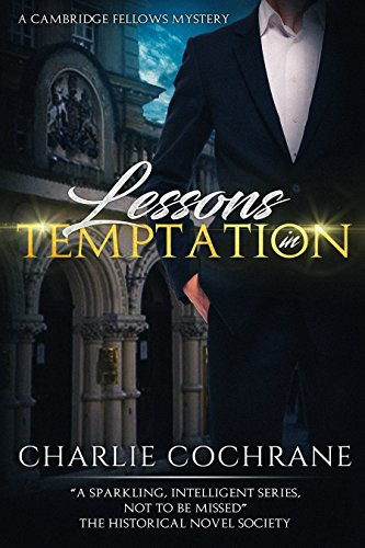 Lessons in Temptation (Cambridge Fellows Book 5)