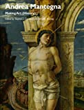 Andrea Mantegna - Making Art (History)