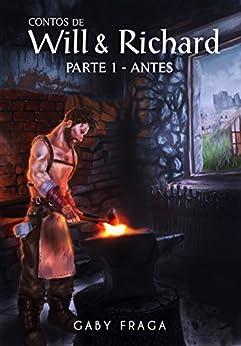 Antes (Contos de Will e Richard Livro 1) por [Fraga, Gaby]